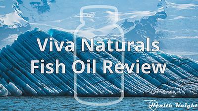 Viva Naturals Fish Oil Review